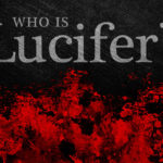 Who is Lucifer?