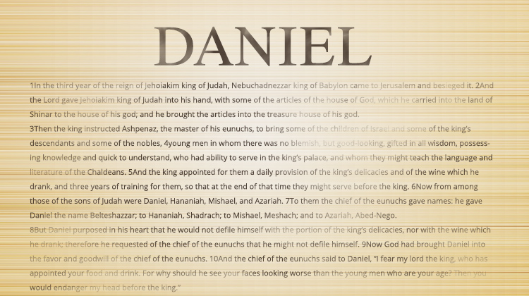 3 Reasons to Study the Book of Daniel