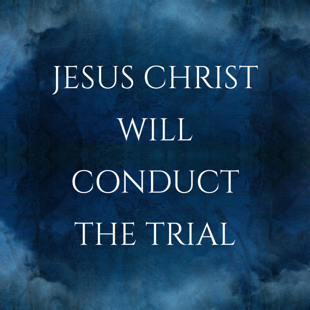 Meme: Jesus Christ will conduct the trial