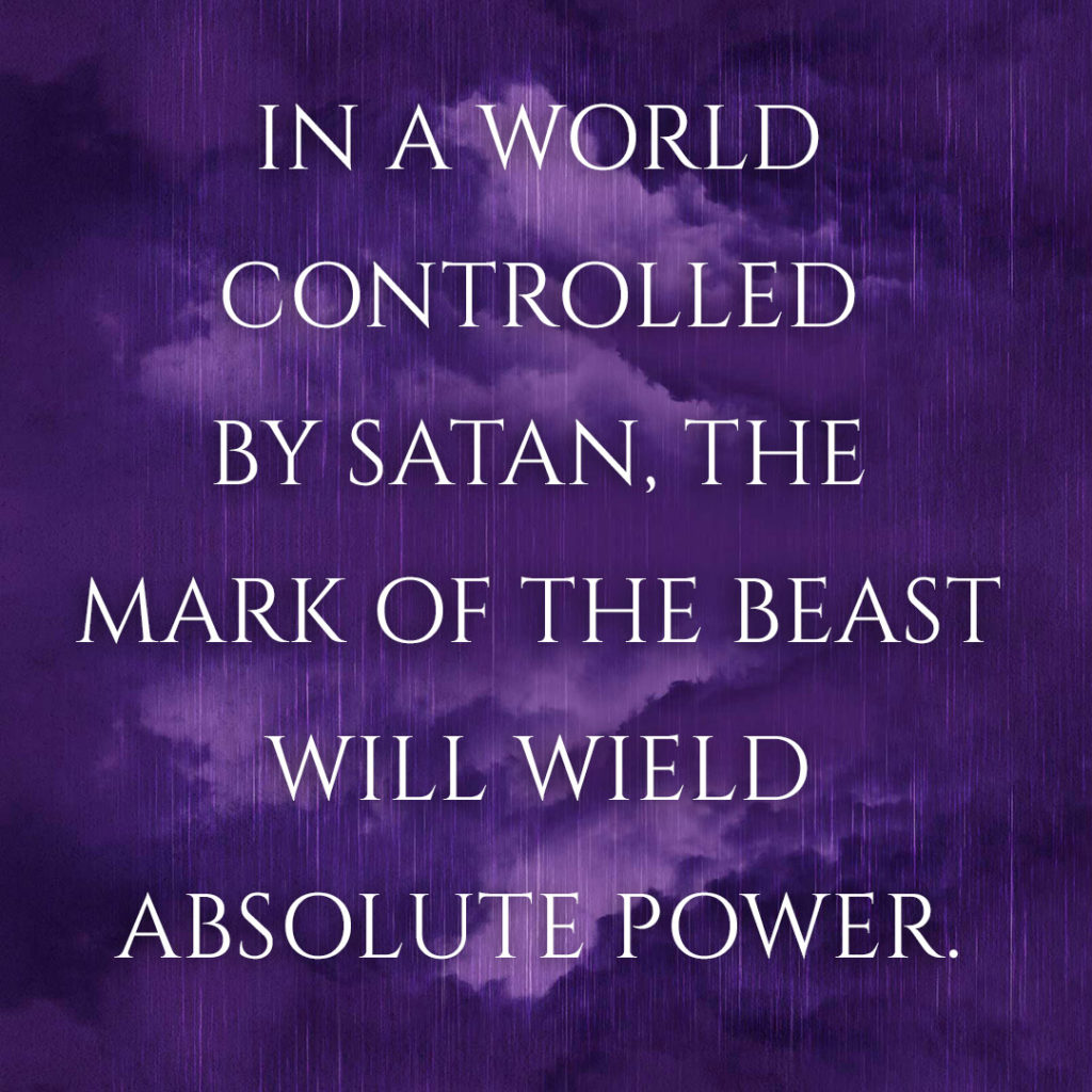 Meme: In a world controlled by Satan, the mark of the Beast will wield absolute power.