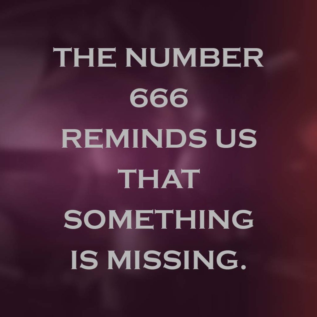 Meme: The number 666 reminds us that something is missing.